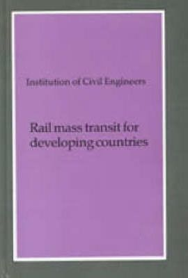 Rail Mass Transit for Developing Countries