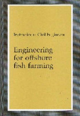 Engineering for Offshore Fish Farming