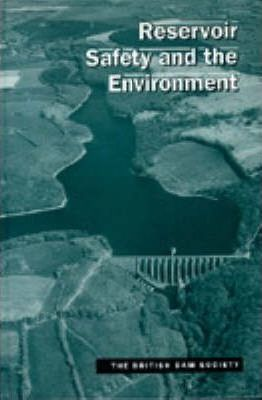 Reservoir Safety and the Environment