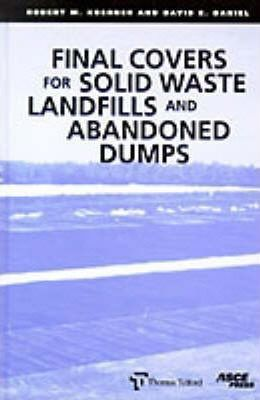 Final Covers for Solid Waste Landfills and Abandoned Dumps