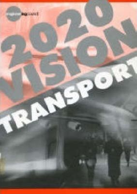 A Vision for Transport 2020