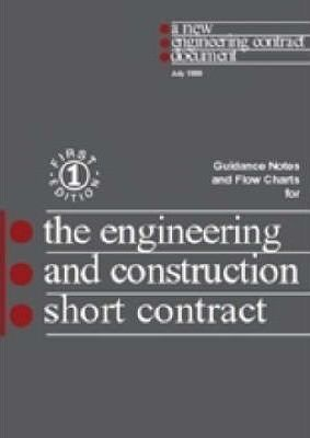 The New Engineering Contract: Guidance Notes and Flow Charts