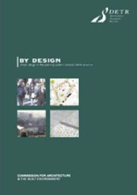 By Design, Urban Design in the Planning System