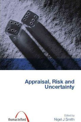 Appraisal, Risk and Uncertainty (Construction Management Series) (Student Paperbacks)