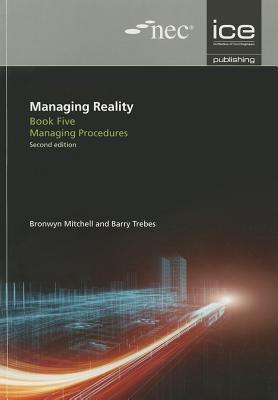 Managing Reality, Book 5: Managing Procedures