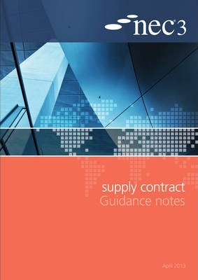 NEC3 Supply Contract Guidance Notes