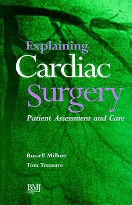 Explaining Cardiac Surgery  Patient Assessment and Care