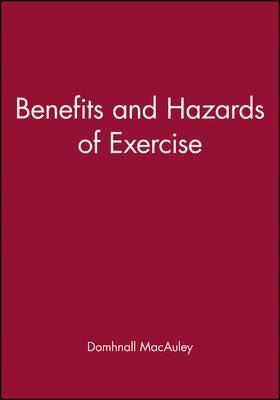 The Benefits and Hazards of Exercise