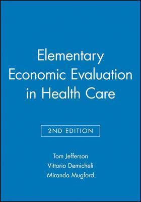 Elementary Economic Evaluation in Health Care