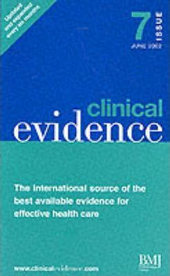 Clinical Evidence: Full Edition Issue 7
