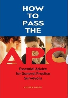 How to Pass the APC: Essential Advice for General Practice Surveyors