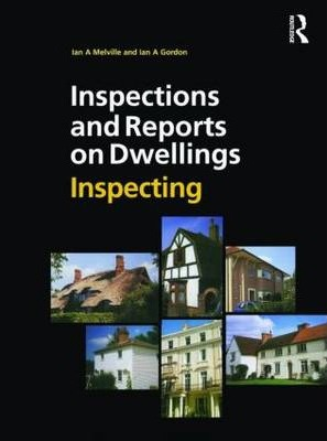 Inspections and Reports on Dwellings: Inspecting