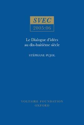 Le Dialogue d'idees au dix-huitieme siecle