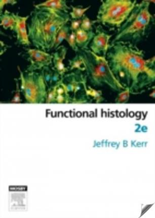 Functional Histology 2nd Edition