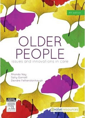 Older People: Issues and Innovations in Care