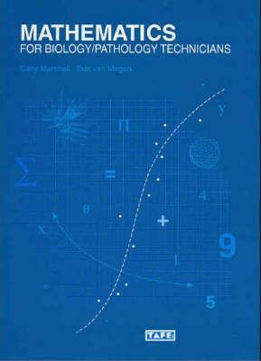 Mathematics for Biological and Pathology Technicians