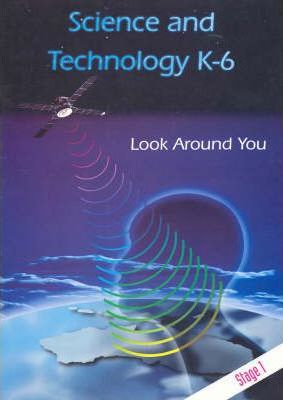 T/Kit Science & Technology (Years K - 6) Stage 1: Look around You - Organising Space in the Local Environment