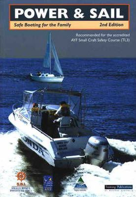 Power & Sail: Safe Boating for the Family