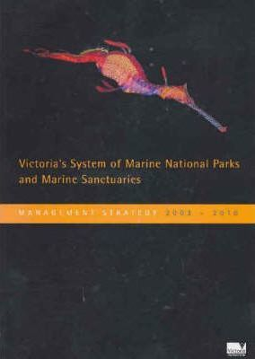 Victoria's System of Marine National Parks and Marine Sancturies