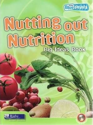 Blueprints Middle Primary B Unit 1: Nutting Out Nutrition Big Ideas Book and CD-ROM