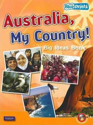 Blueprints Middle Primary A Unit 2: Australia, My Country! Big Ideas Book and CD-ROM