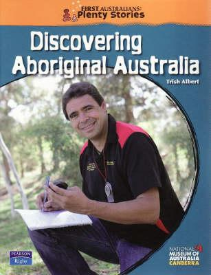 First Australians Middle Primary: Discovering Aboriginal Australia