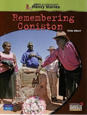 First Australians Upper Primary: Remembering Coniston