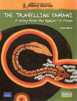 First Australians Middle Primary: The Travelling Yamani