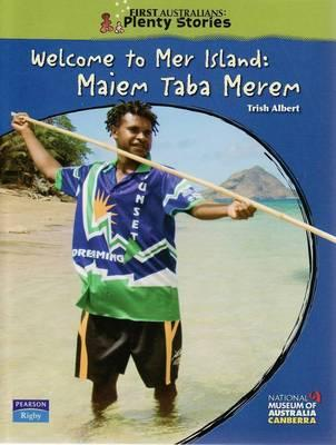 First Australians Upper Primary: Welcome to Mer Island