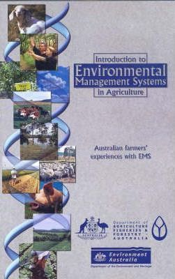 Introduction to Environmental Management Systems in Agriculture