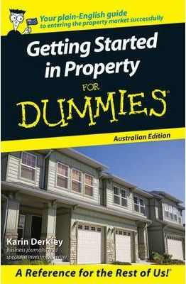 Getting Started in Property for Dummies