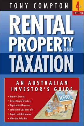 Rental Property and Taxation 4th Edition
