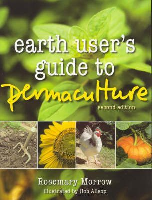 Earth Users' Guide to Permaculture