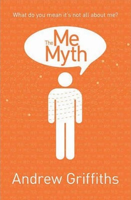 The Me Myth  What Do You Mean it's Not All About Me?
