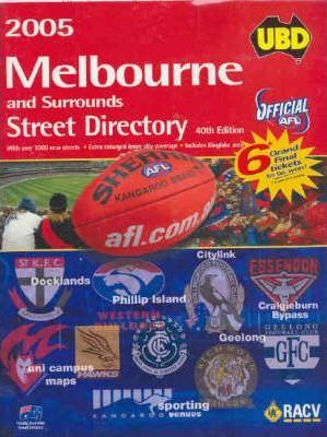 UBD Melbourne Street Directory 2005