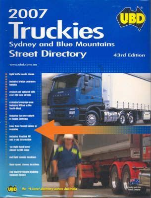 Truckies Sydney and Blue Mountains Street Directory 2007