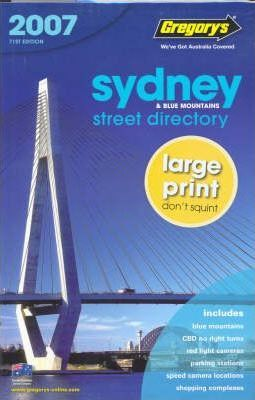 Sydney Street Directory 2007 Gregory's 2007