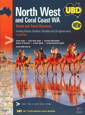 North West and Coral Coast WA Street and Travel Directory