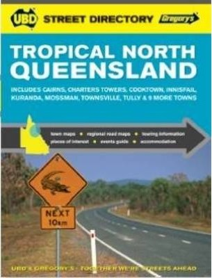 Tropical North Queensland Street Directory 12th ed
