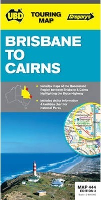 Brisbane to Cairns Map 444 3rd ed
