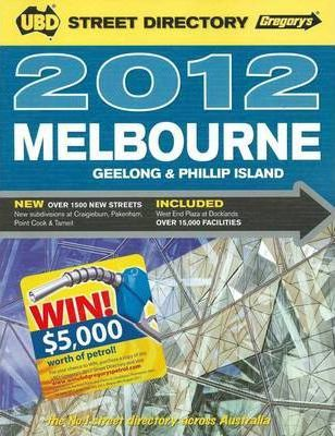 UBD Gregory's Melbourne Street Directory 2012