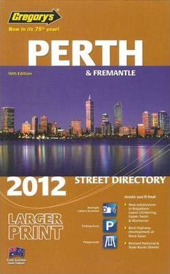Gregory's Perth Street Directory 2012