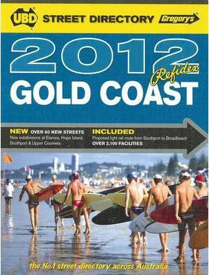 UBD Gregory's Gold Coast Refidex Street Directory 2012