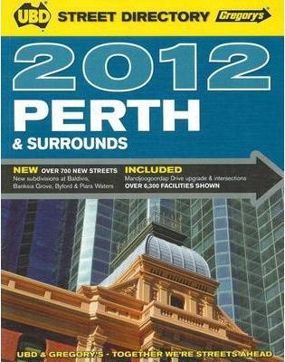UBD Gregory's Perth Street Directory 2012