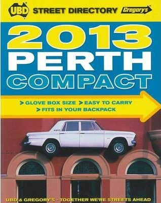 UBD Gregory's Perth Compact Street Directory 2013