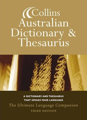 Collins Aust Dictionary and Thes