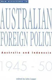 New Directions in Australian Foreign Policy: Australia and