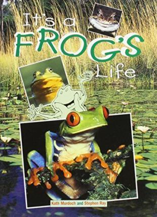 It's a Frog's Life