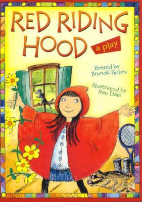 Red Riding Hood: a Play