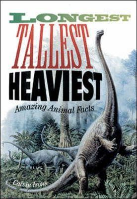 Longest Tallest Heaviest